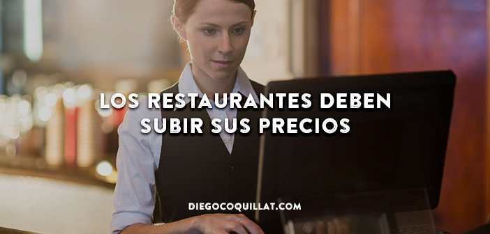 Los-restaurants-must-up-your-price