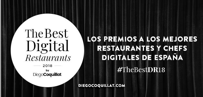 TheBestDigitalRestaurants, los premios a los mejores restaurantes y chefs digitales de España #TheBestDR18