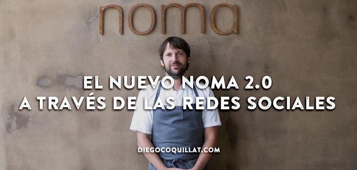 El nuevo Noma un viaje visual a través de las redes sociales