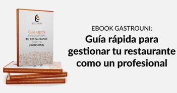 Gastrouni lanza un nuevo ebook gratuito para gestionar profesionalmente un restaurante