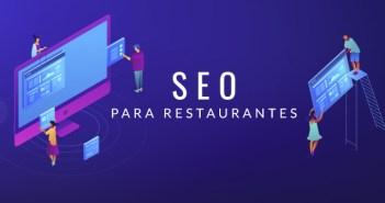 Los mejores 15 consejos de SEO para restaurantes que mejorarán el posicionamiento web de tu negocio