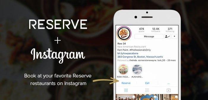 Instagram amplía su servicio de reservas online gracias a un nuevo acuerdo con Reserve