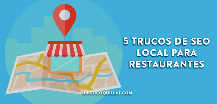 5 trucos de SEO Local para Restaurantes: consigue el mejor posicionamiento sin página web 5 Local SEO tricks for Restaurants: Get the best positioning without website