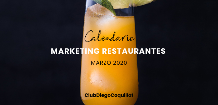 Marzo de 2020: calendario de acciones de marketing para restaurantes