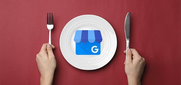 Qué es Google My Business y cómo ayudar a digitalizar un restaurante