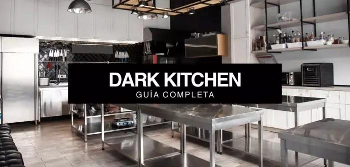 Dark Kitchen: Complete guide to 2021