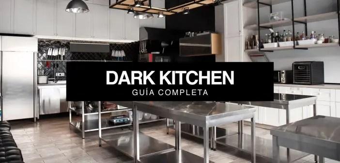 Dark Kitchen: Guía completa para 2021.