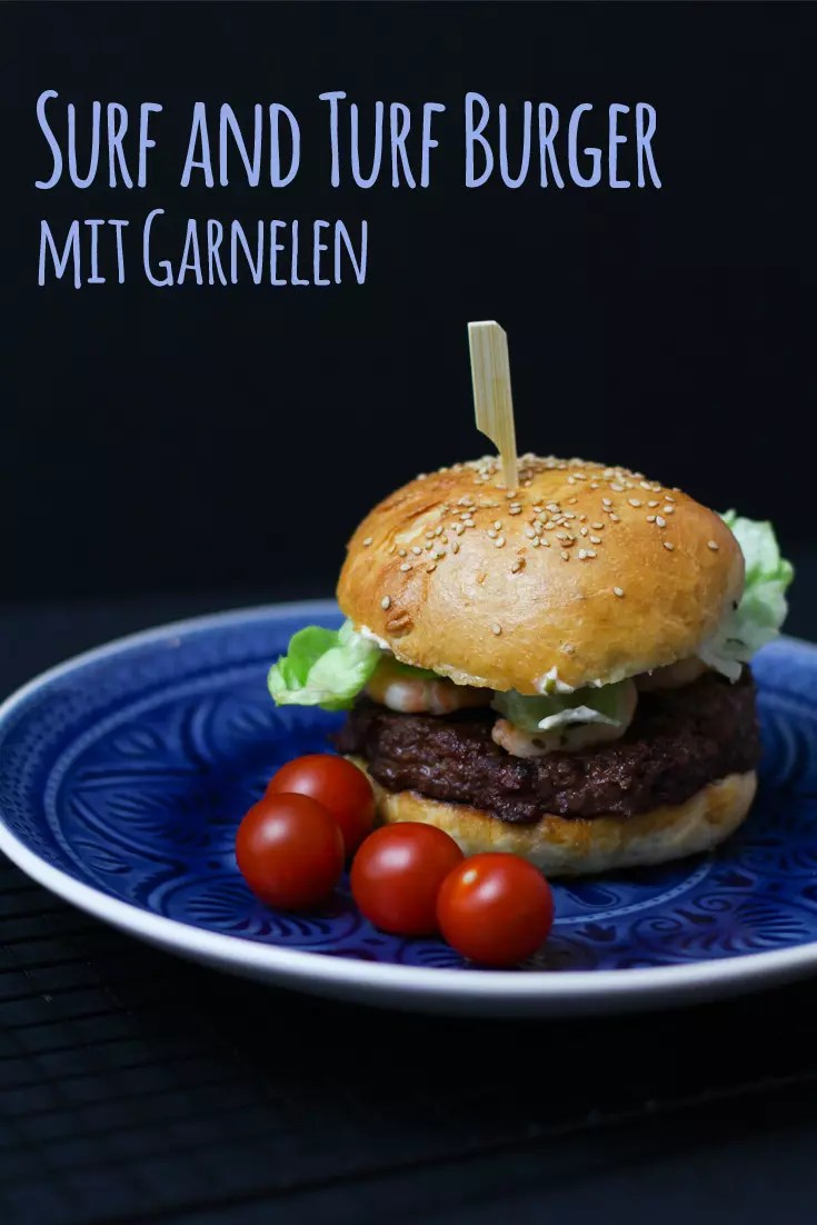 Surf and Turf Burger mit Garnelen & Aioli