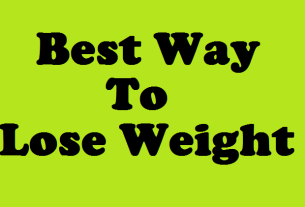 best way to lose weight fast and easy
