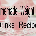 Homemade Weight Loss Drinks Recipes