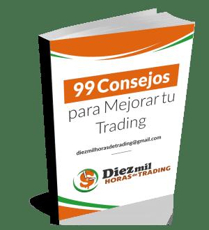99 Consejos para mejorar tu trading