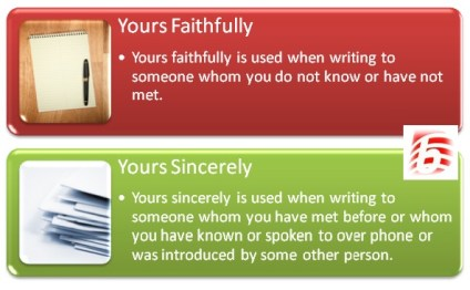 Difference Between Yours Sincerely and Yours Faithfully