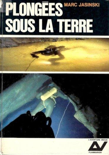Livre Plongées sous la terre de Marc Jasinski