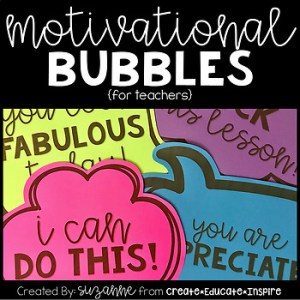 Motivational Bubbles by CreateEducateInspire