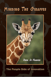 Minding the Giraffes Innovation Book by author John Di Frances innovation & strategy keynote speaker
