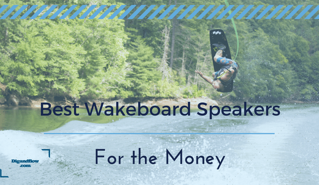 Best Wakeboard Speakers for the Money