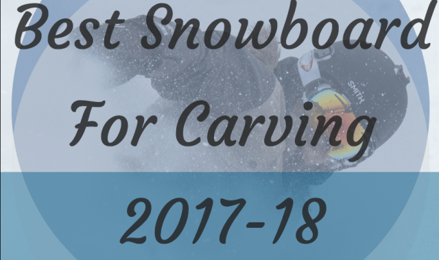 Best Snowboards for Carving