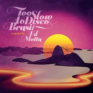 ed-motta-too-slow-to-disco-brazil