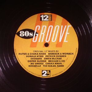 Various - 12 Inch Dance: 80s Groove