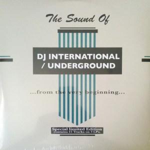 The Sound Of DJ International Underground From The Very Beginning