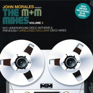 John Morales - The M+M Mixes Volume 3 Part B