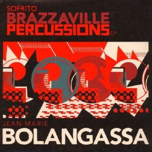 Jean-Marie Bolangassa - Brazzaville Percussions EP