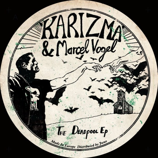 Karizma & Marcel Vogel - The Deadpool EP