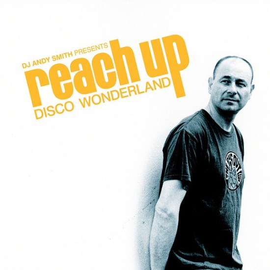 Andy Smith - Reach Up: Disco Wonderland