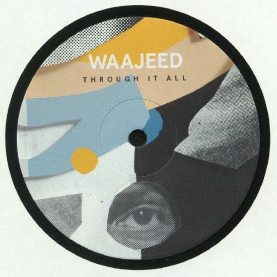 Waajeed - Through It All
