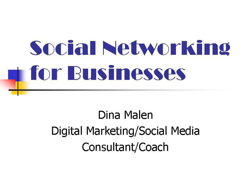 Private Training Sessions: Social Networking For Businesses.