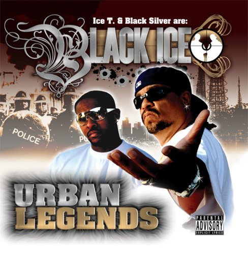 Black Ice (Ice T & Black Silver) - Urban Legends