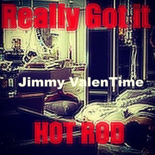 jimmy-valentime-really-got-it-ft-hot-rod