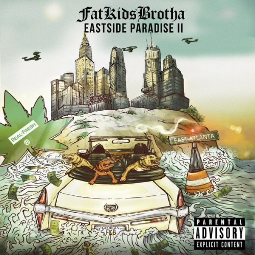 FatKidsBrotha's Eastside Paradise II