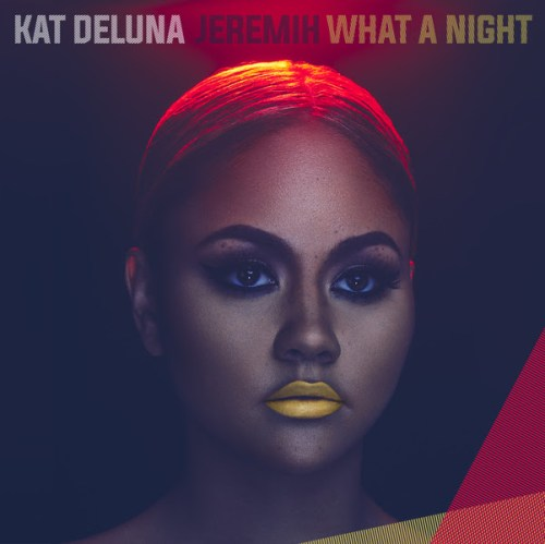Kat Deluna Ft. Jeremih - What A Night