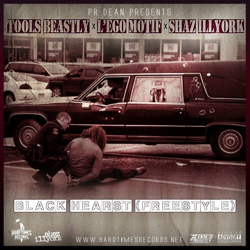 Tools Beastly x L'ego Motif x Shaz Illyork Black Hearst (Freestyle)