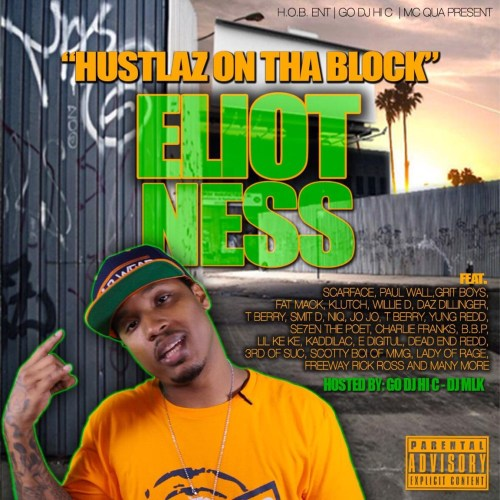 eliot-ness-hustlaz-on-tha-block