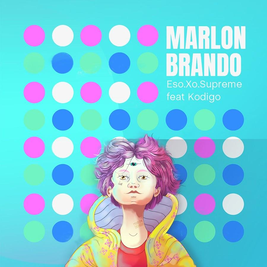 Eso.Xo.Supreme (@EsoXoSupreme) F/ Kodigo (@Keioupimperoarg) - Marlon Brando | Prod by @LexuzBeatz