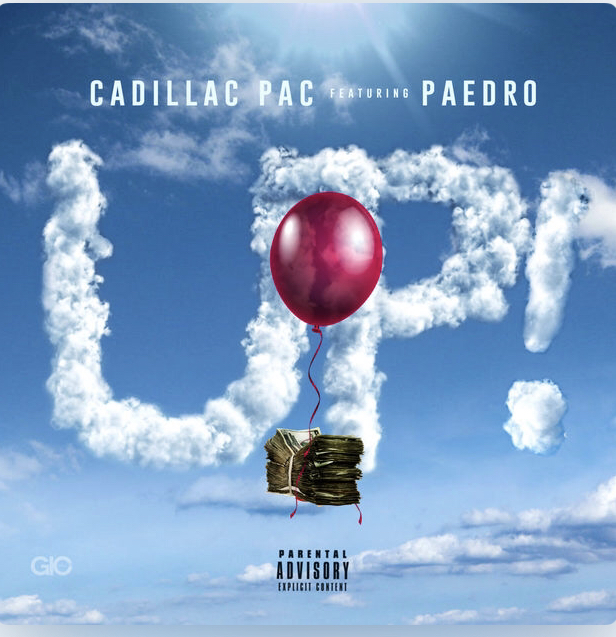 "Cadillac Pac (@cadillac_pac) F/ Paedro (@lovepaedro) - ""Up!"""
