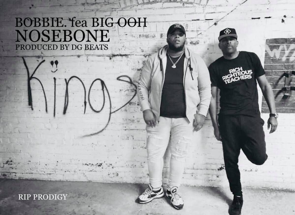 "Bobbie (@PrestonsPoppa) F/ Big OOH (@BigOOH) - ""Nosebone"""