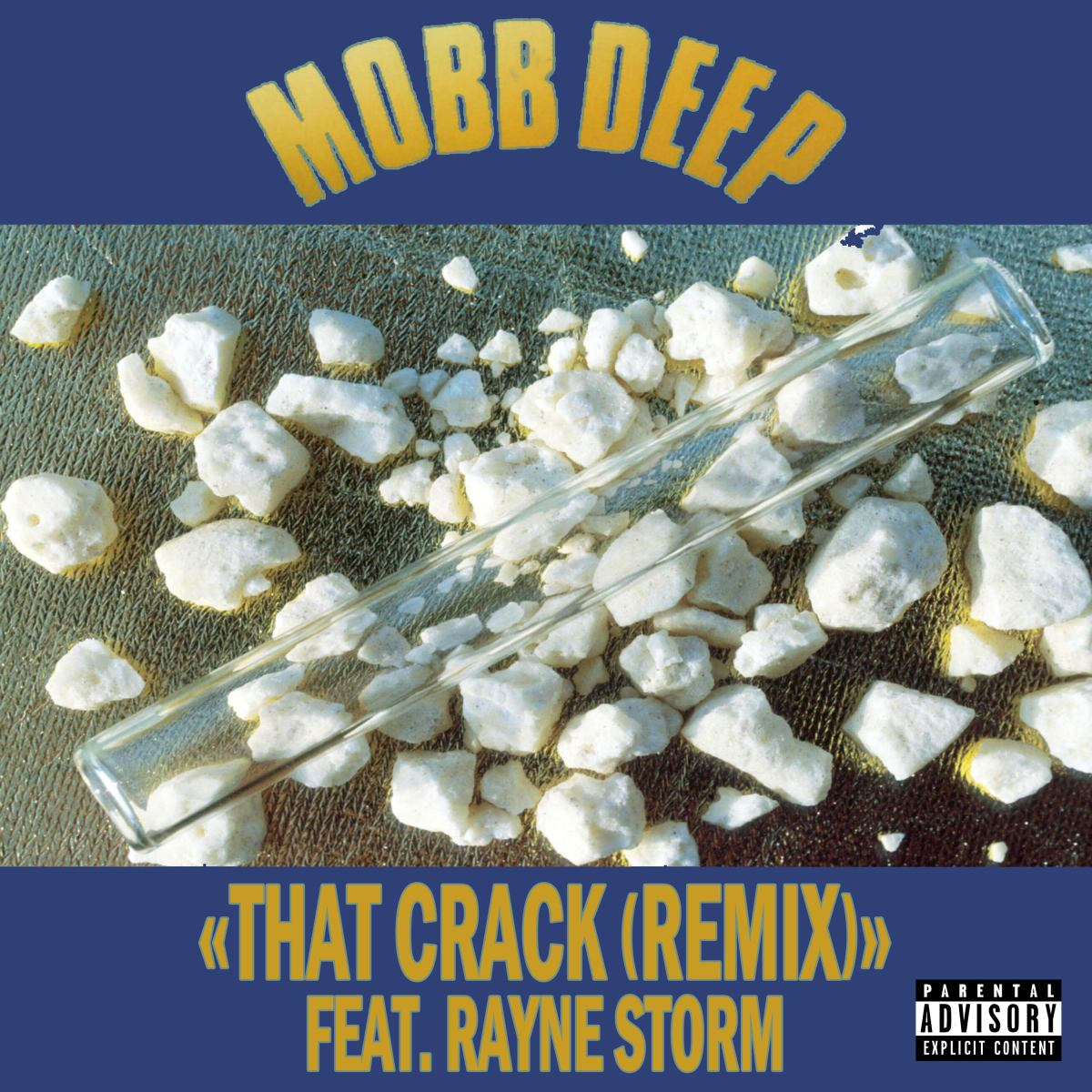 Mobb Deep - That Crack (Remix) ft. Rayne Storm