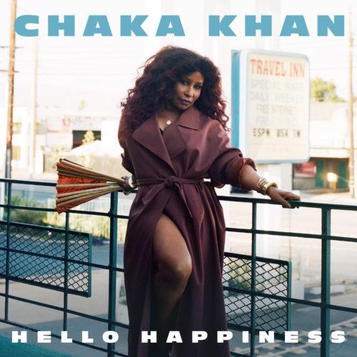 """Chaka Khan (@ChakaKhan) - """"Hello Happiness"""""""
