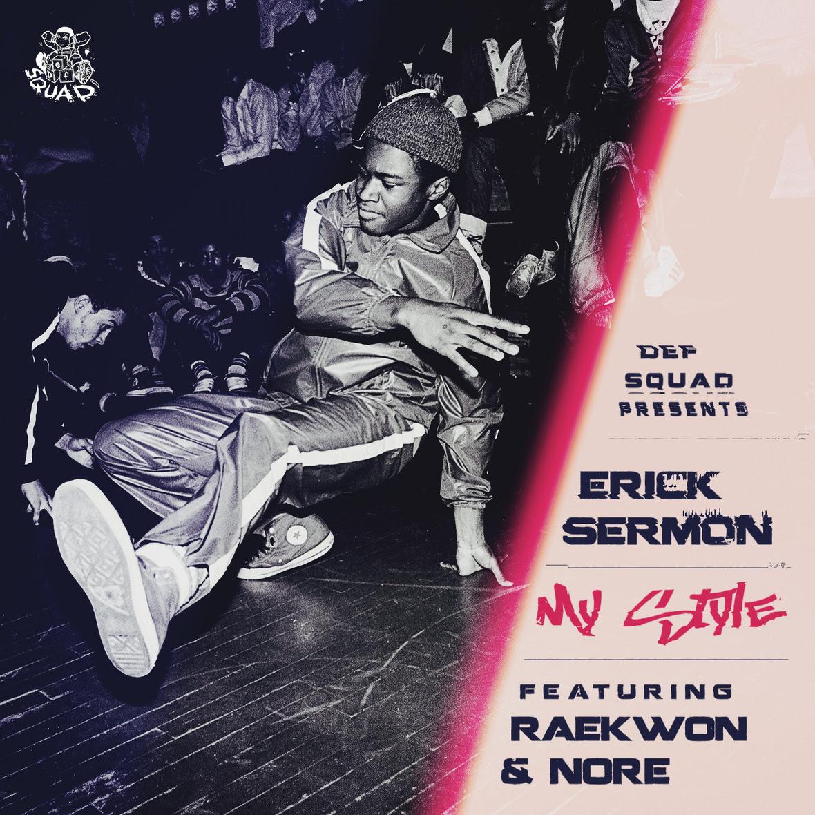 Erick Sermon ft. Raekwon & NORE - My Style (Prod. by Boogeyman)