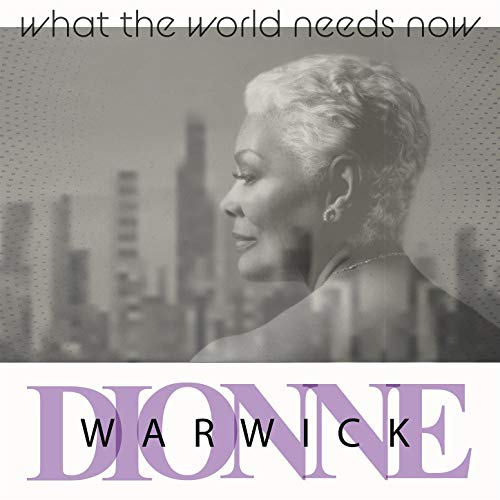 Dionne Warwick - What The World Needs Now