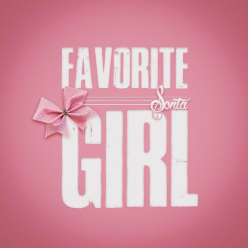 "Sonta (@only1sonta) - ""Favorite Girl"""
