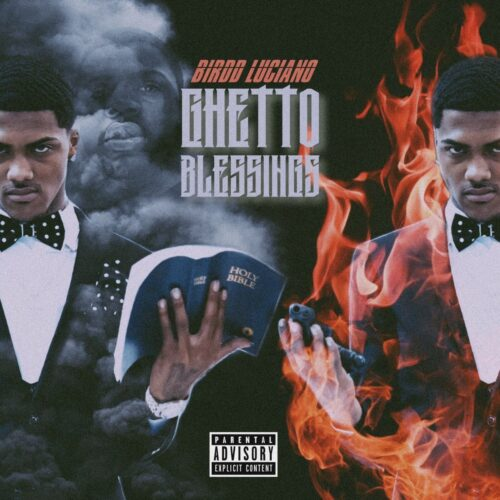 "Birdd Luciano (@BirddLucianoAA) – ""Ghetto Blessings"" (Album)"