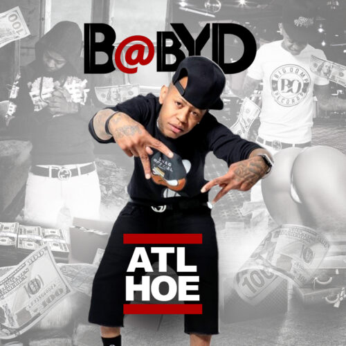 "Baby D (@babydamg) – ""ATL Hoe"" Mixtape Hosted By @Samhoody"