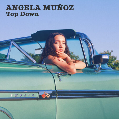 "Angela Muñoz – ""Top Down"""