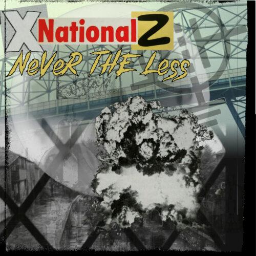"XnationalZ – ""NeVeRTHELess"" EP | @iotation"