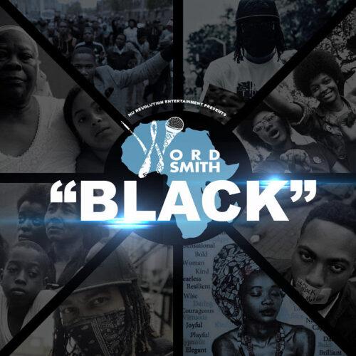 "Wordsmith (@Wordsmith) – ""Black"""