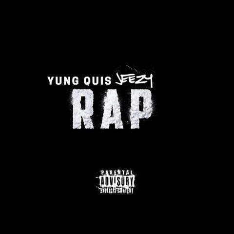 """Yung Quis F/ Jeezy – """"Rap"""" (@ceoyungquis) (@jeezy)"""